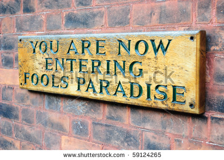 Image result for fool's paradise